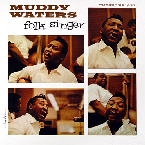 Muddy Waters – Folk Singer