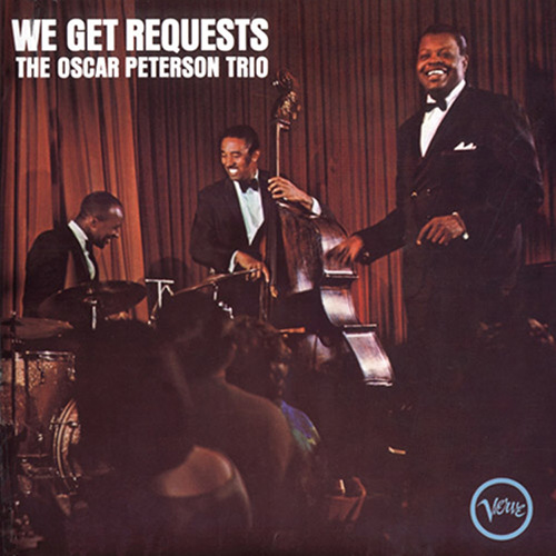 The Oscar Peterson Trio – WE GET REQUESTS