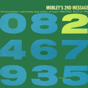 תקליט גאז , Hank Mobley - Mobley's 2nd Message