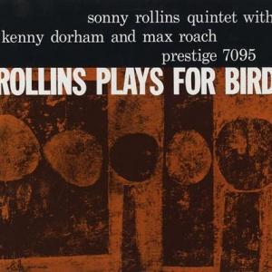 תקליטי גאז ,Sonny Rollins - Rollins Plays For Bird