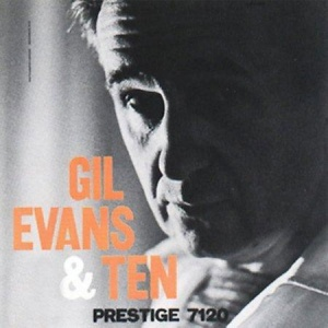 תקליט חדש , Gil Evans - Gil Evans and Ten, תקליטי גאז