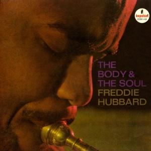 תקליטי בלוז Freddie Hubbard - The Body & The Soul
