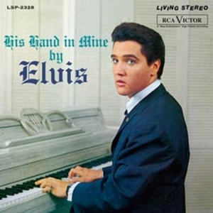 תקליט איכות Elvis Presley - His Hand In Mine