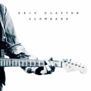 תקליט גאז איכותי Eric Clapton - Slowhand 35th Anniversary