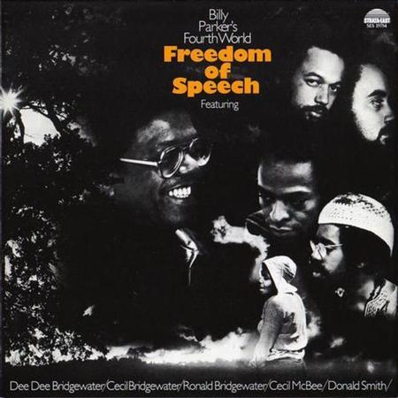 תקליט גאז Billy Parker's Fourth World - Freedom Of Speech