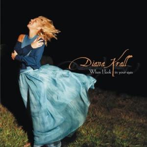 תקליט ג'אז Diana Krall - When I Look In Your Eyes