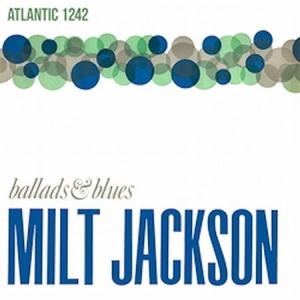 תקליט ג'אז Milt Jackson - Ballads & Blues