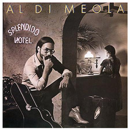 תקליט כפול חדש ,Al Di Meola - Splendido Hotel