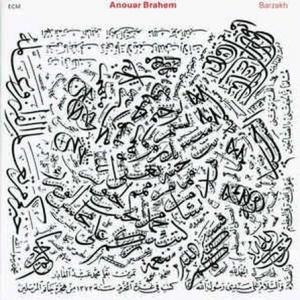 תקליט יבוא חדש ,Anouar Brahem- Barzakh