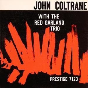 תקליט איכות ,John Coltrane- With The Red Garland Trio