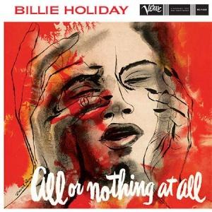 תקליט גאז כפול ,Billie Holiday - All Or Nothing At All , 2 תקליטים 200 גרם, מהירות 45.