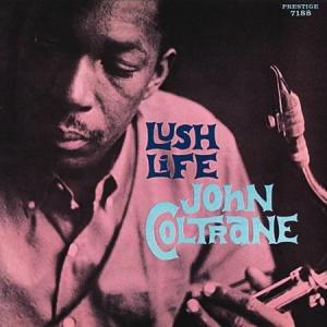 תקליט גאזJohn Coltrane- Lush Life בהדפסה של Analogue Production , כ 200 גרם.