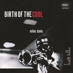מיילס דייויס , תקליט ג'אז Miles Davis - Birth Of The Cool