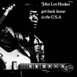 תקליט בלוז 180 גרם , John Lee Hooker - Get Back Home In the USA