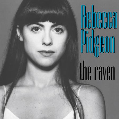 Rebecca Pidgeon – The Raven