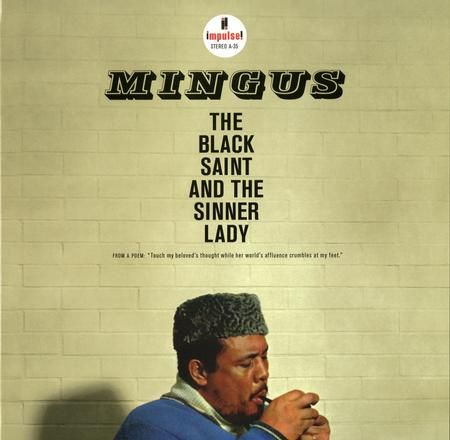תקליט גאז ,Charles Mingus - The Black Saint and The Sinner Lady