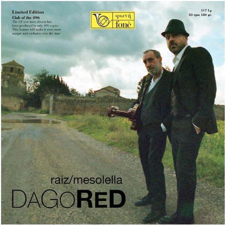 Raiz & Mesolella – Dagored
