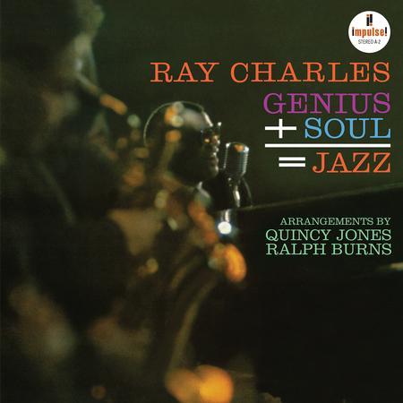 Ray Charles – Genius + Soul = Jazz
