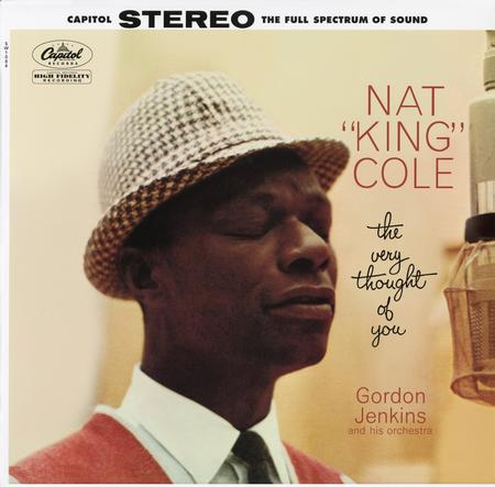 Nat 'King' Cole – The Very Thought of You