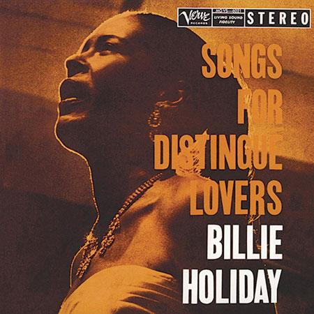 Billie Holiday – Songs For Distingue Lovers
