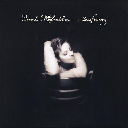Sarah McLachlan – Surfacing