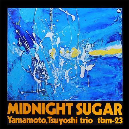 Tsuyoshi Yamamoto Trio – Midnight Sugar
